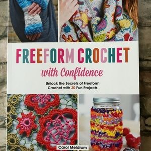 Freeform Crochet with Confidence Craft Book